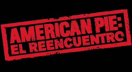 American Pie: El Reencuentro - American Reunion