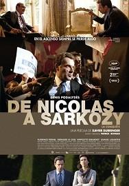 De Nicolas a Sarkozy (La Conquête)