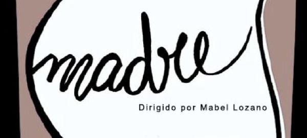 Madre / Mabel Lozano