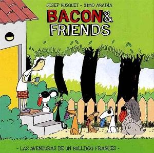 Bacon & Friends