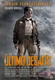 The Last Stand / El Último Desafio