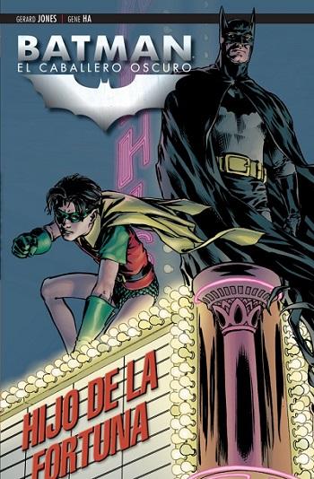 Batman. El Caballero Oscuro: Hijo de la Fortuna