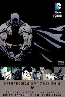 Batman: Ciudad Rota y Otras Historias