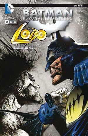 Batman, el Caballero Oscuro - Lobo, mortalmente serio
