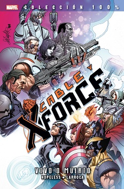 Cable y X-Force #2: Vivo o Muerto