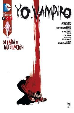 Yo, Vampiro: Oleada de Mutilación