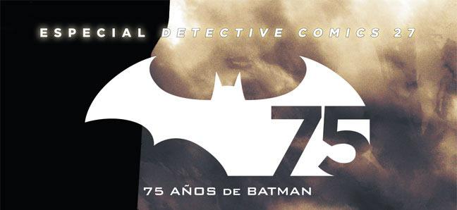 Portada del Especial Detective Comics 27 - 75 años de Batman