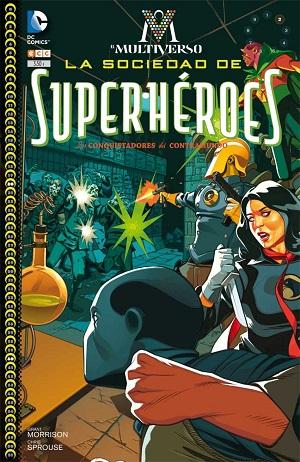 El Multiverso: La Sociedad de Superhéroes