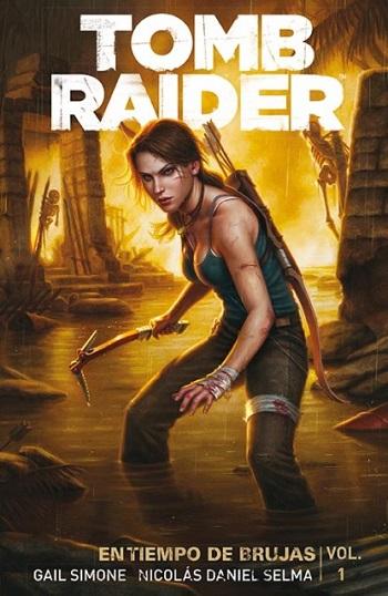 Tomb Raider: En Tiempo de Brujas #1