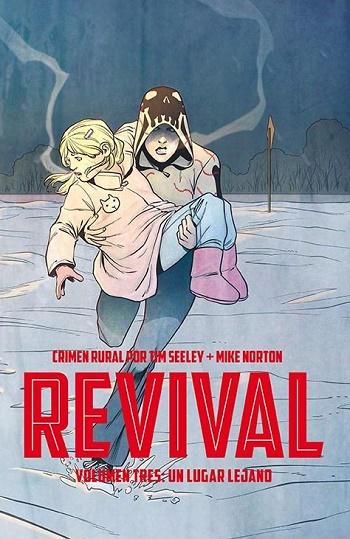 Revival #3: Un Lugar Lejano