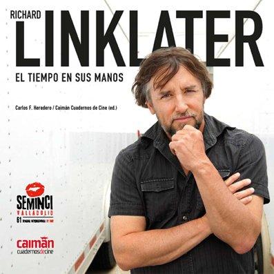 Richard Linklater El tiempo en sus manos