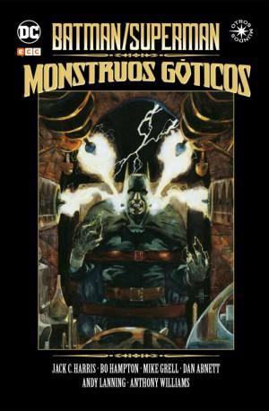 Batman/Superman: Monstruos Góticos