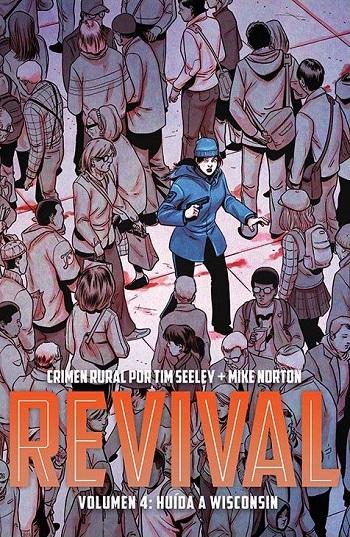 Revival #4: Huida a Wisconsin