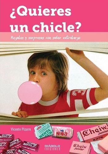 ¿Quieres un Chicle?