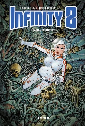 Infinity 8 #1: Amor y Cadáveres