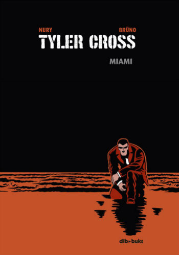 Tyler Cross: Miami