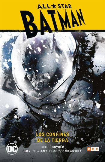 All-Star Batman: Los confines de la Tierra