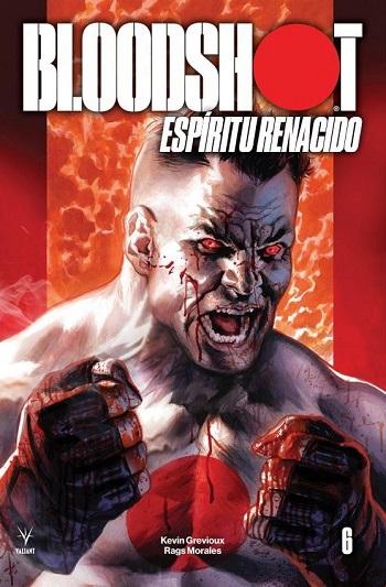 Bloodshot: Espíritu Renacido #6