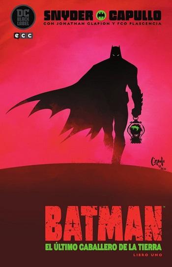 Batman: El Último Caballero de la Tierra #1