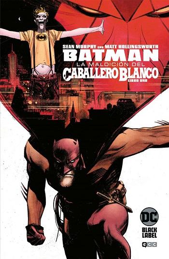Batman: La Maldición del Caballero Blanco #1
