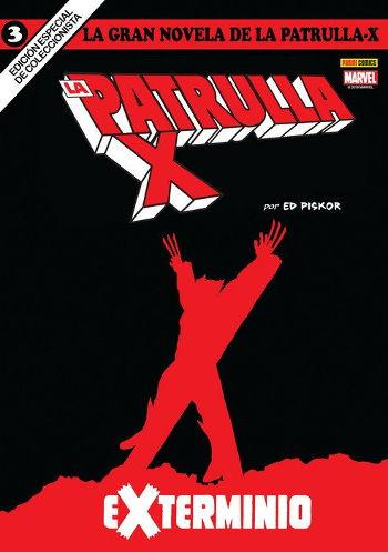 La Gran Novela de la Patrulla-X: Exterminio