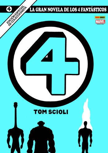 La gran novela de Los 4 Fantásticos, de Tom Scioli